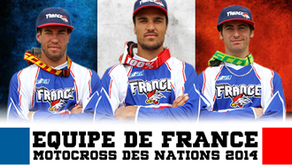 Equipe de France FFM – Motocross des Nations 2014
