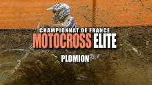 Elite Motocross – Plomion : Reportage complet