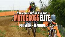 Elite Motocross – Plomion : Résumé Féminin