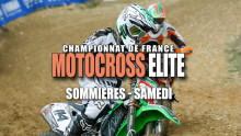 Elite Motocross – Sommières : Résumé Samedi