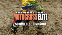 Elite Motocross – Sommières : Résumé Dimanche