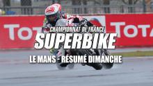 FSBK – Le Mans : Résumé Dimanche