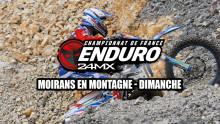 Enduro – 24MX – Moirans en Montagne – Résumé Dimanche