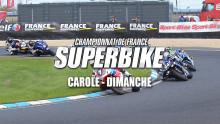 FSBK : Carole – Résumé Dimanche