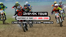24MX Tour – Castelnau de Levis : Résumé samedi