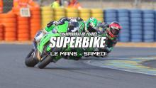 Fsbk : Le Mans – Résumé Samedi