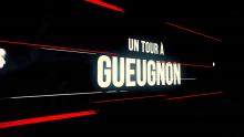 UN TOUR A GUEUGNON