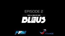 ISDE 2018 : Sur la route des bleus – épisode 2