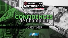 /// CONFIDENCES DE CHAMPION #1- JORDI TIXIER ///
