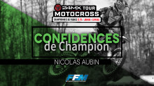 /// CONFIDENCES DE CHAMPION #4 – NICOLAS AUBIN ///