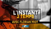 /// L'INSTANT 2T AVEC FLORIAN MIOT ///
