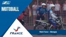 /// Equipe de France Motoball – Match France VS Allemagne ///
