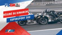 // RÉSUMÉ DU DIMANCHE SUPERSPORT 300 //