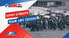 // ESPRIT D'EQUIPE TEAM LMS SUZUKI //